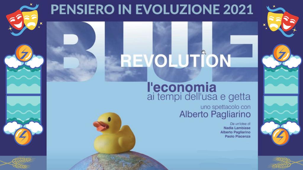 Pensiero in Evoluzione 2021 – Blue Revolution di Alberto Pagliarino